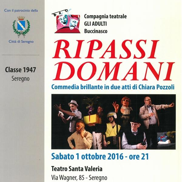 """Seregno – Spettacolo """"Ripassi Domani"""""""