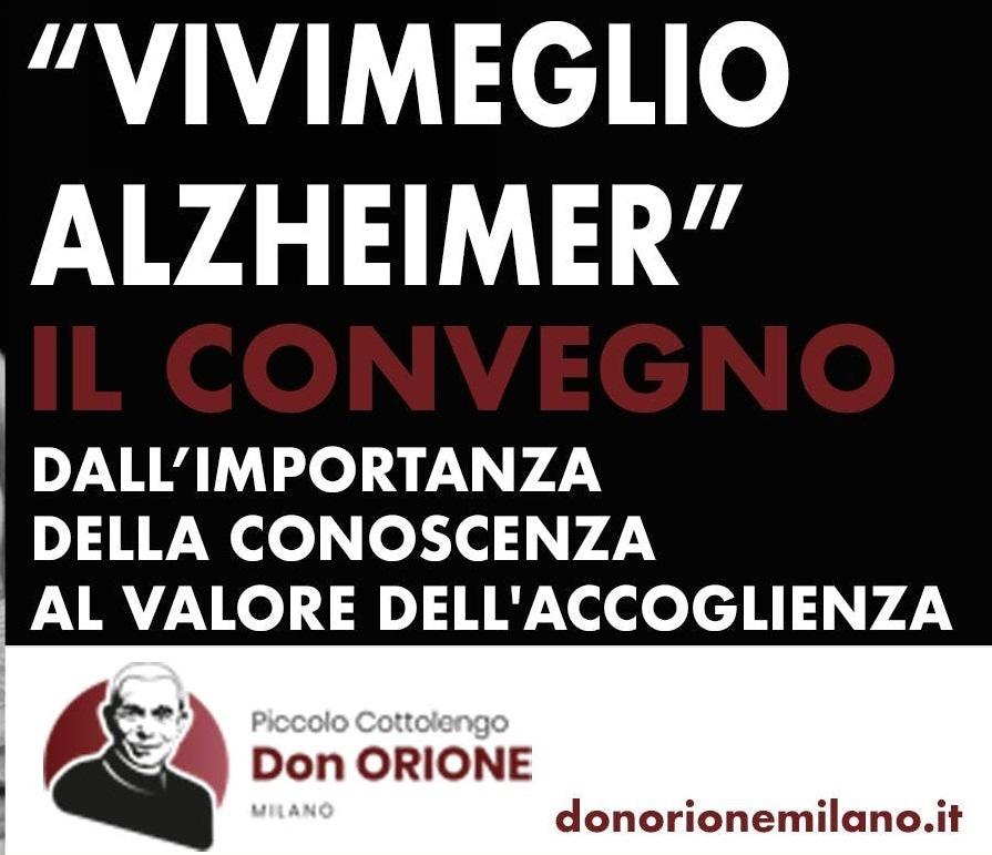 Milano – Vivimeglio Alzheimer: dalla conoscenza all'accoglienza