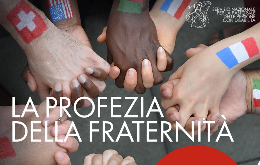 Giornata Mondiale della Disabilità – La profezia della fraternità